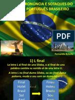 Apressentação 1 - Pronuncia e Dialetos Do Brasil