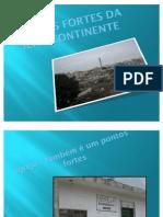 Pontos Fortes Da Ilha Continente
