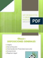 Diapositivas Ley de Bancos y Grupos Financieros