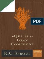 21. Que Es La Gran Comision - R.C. Sproul