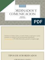 Subordinados y Comunicacion