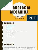 Unidad II Polimeros