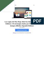 Las Reglas Del Mar Rojo Red Sea Rules Spanish Edition 10 Estrategias Dadas Por Dios Para Los Tiempos Difciles Spanish Edition by Robert Morgan
