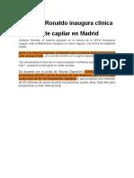 Cristiano Ronaldo inaugura clínica de implante capilar en Madrid.docx