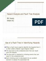 Vesely Hazard Analysis and Fault Tree Analysis