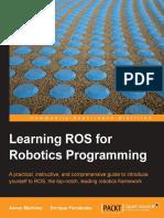 9781782161448-LEARNING_ROS_FOR_ROBOTICS_PROGRAMMING.pdf