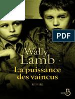 Lamb, Wally - La Puissance Des Vaincus