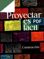 Proyectar Es Fácil. Construcción I