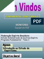Fundamental I - Modulo I - Roteiro 1 - [2008]Euzebio