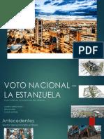 Voto Nacional – La Estanzuela