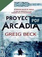 Proyecto Arcadia - Greig Beck.pdf