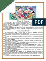 Texto e entendeimento  - A Origem do Carnaval