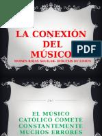 La Conexion Del Musico Catolico