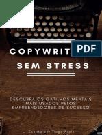 Copywriting Sem Stress - Descubra Os Gatilhos Mentais Mais Usados Pelos Empreendedores de Sucesso - Tiago Assis
