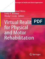 [Virtual Reality Technologies for Health and Clinical Applications] Patrice L. (Tamar) Weiss, Emily A. Keshner, Mindy F. Levin (eds.) - Virtual Reality for Physical and Motor Rehabilitation (2014, Springer-Verla.pdf
