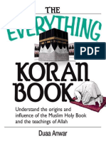 (Everything Series) Anwar, Duaa - The Everything Koran Book _ Understanding the Origins and Influence of the Muslim Holy Book and the Teachings of Allah-F W Media, Inc._everything_Adams Media (2004)
