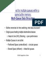 Multi-Q Buffer Management