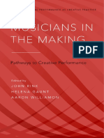 [Studies in Musical Performance as Creative Practice] John Rink, Helena Gaunt, Aaron Williamon - Musicians in the Making_ Pathways to Creative Performance (2017, Oxford University Press).pdf