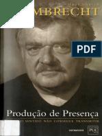Hans Ulrich Gumbrecht - Produção de Presença_ o que o sentido não consegue transmitir (2010, Contraponto).pdf