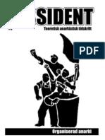 Dissident #1 - Organiserad anarki