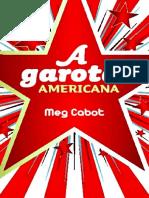 A Garota Americana - Meg Cabot