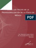 Sobre-los-Inicios-de-la-Profesionalizacion-de-la-Fisica-en-Mexico.pdf