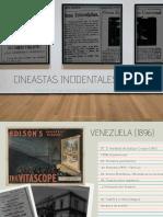 Cineastas incidentales (Cine Venezolano)
