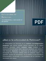 Parkinson La Enfermedad , La Afectacion en La Familia y Como Poder Apoyar
