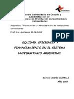 Equidad, Eficiencia y Financiamiento en El Sistema Universitario Nacional