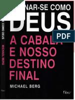 Tornar-se como Deus, a Cabala e nosso destino final - Michael Berg.pdf