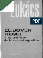Lukacs Georg. El Joven Hegel.pdf