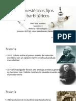 Anestésicos fijos  barbitúricos