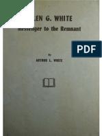 White, AL - Ellen G. White; Messenger to the Remnant (1969).pdf