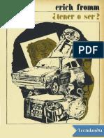 _Tener o ser_ - Erich Fromm.pdf