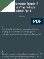 Divine Intervention Episode 17 Diseases of the Pediatric Population Part 1