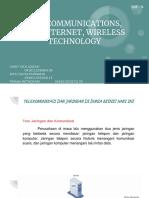Telecommunications, The Internet, Wireless Technology