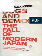 Alex Kerr - Dogs and Demons_ Tales from the Dark Side of Japan   (2002, Hill and Wang).pdf