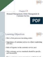 05. Demand Management, Order Management, And Customer Service