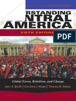 2009 John A. Booth, Christine J. Wade, Thomas W. Walker-Understanding Central America_ Global Forces, Rebellion, and Change,.pdf
