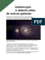 Un radiotelescopio europeo detecta miles de nuevas galaxias.docx