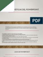 Características Del Powerpoint