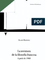 La Aventura de La Filosofía Francesa - Alain Badiou