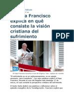 Papa habla sobre el valor del sufrimiento..docx