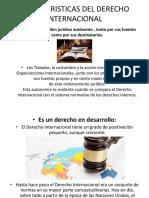 CARACTERISTICAS E IMPORTANCIA DEL DERECHO INTERNACIONAL.pptx