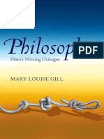 Mary Louise Gill - Philosophos_ Plato's Missing Dialogue (2015, Oxford University Press).pdf