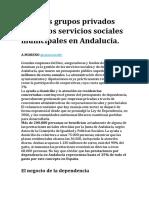 Grandes grupos privados copan los servicios sociales municipales en Andalucía.pdf