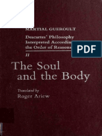 (Descartes' Philosophy Interpreted According to the Order of Reasons) Martial Gueroult - Descartes' Philosophy Interpreted According to the Order of Reasons. Vol. 2, The Soul and the Body. 2-Univ of M.pdf