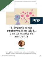 El Impacto de Las Emociones en Tu Salud y en Tus Estados de Conciencia