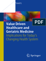 Value Driven Healthcare and Geriatric Medicine Implications for Today's Changing Health System