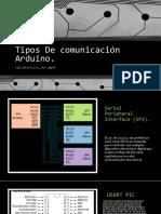 Tipos de Comunicación Arduino